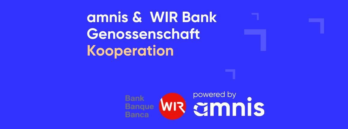 Kooperation mit der WIR Bank Genossenschaft: Devisengeschäfte und internationale Zahlungen