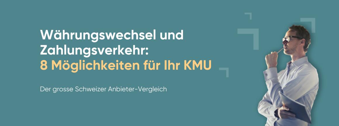 Fremdwährungen_Anbieter_Vergleich_für_KMU